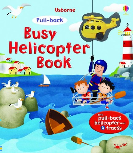 9780794532031: Busy Helicopter Book (Pull-back)