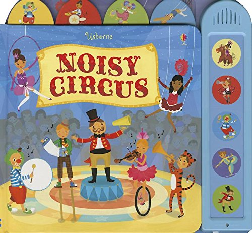 9780794532154: Noisy Circus (Niosy Books)