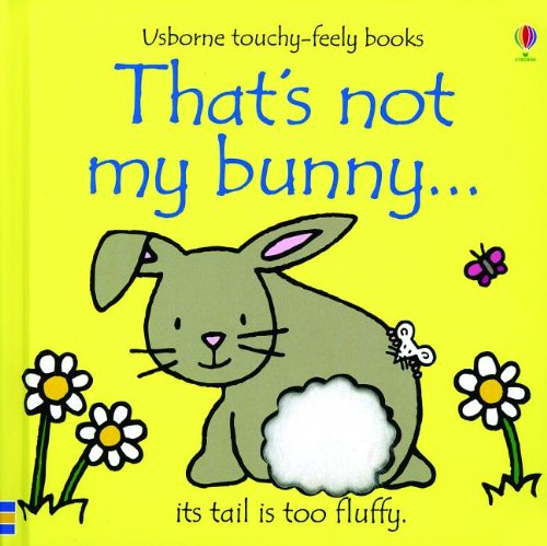 9780794532161: That's Not My Bunny... (Usborne Touchy-Feely Books)