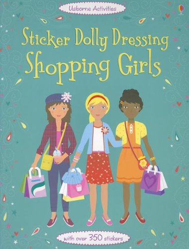 9780794532543: Sticker Dolly Dressing Shopping Girls (Usborne Activities)