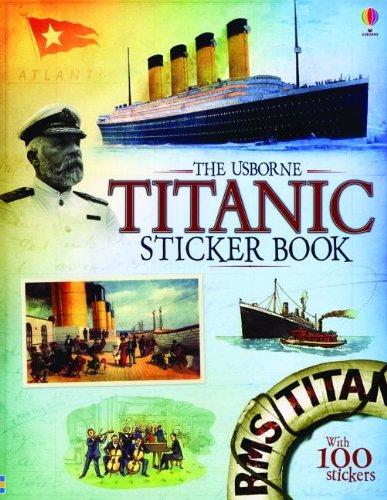 9780794532765: The Usborne Titanic Sticker Book