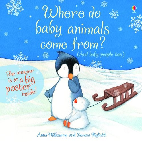 9780794532840: Where Do Baby Animals Come From?: And Baby People Too [With Poster]