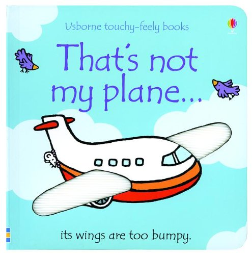 9780794532949: That's Not My Plane... (Usborne Touchy-Feely Board Books)
