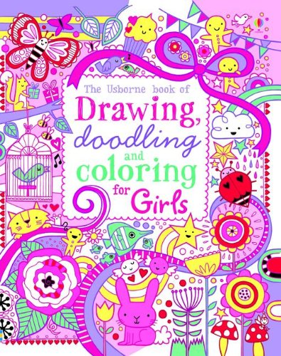 9780794532970: The Usborne Book of Drawing, Doodling and Coloring for Girls