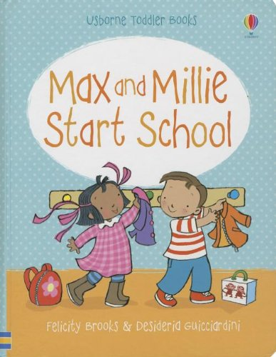 9780794533021: Max and Millie Start School (Toddler Books)