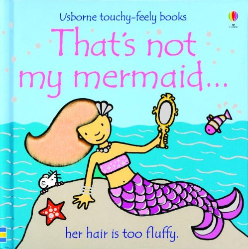 9780794533076: That's Not My Mermaid... (Usborne Touchy-Feely Board Books)