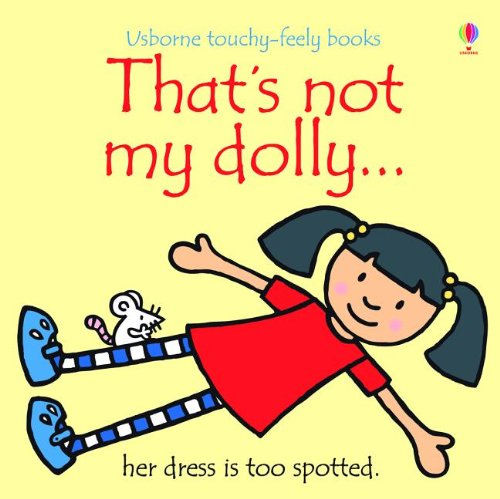9780794533083: That's Not My Dolly (Usborne Touchy-Feely Books)