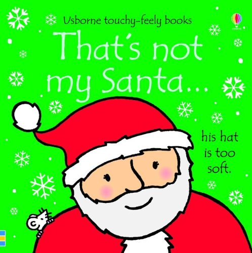 9780794533106: That's Not My Santa (Usborne Touchy-Feely Books)