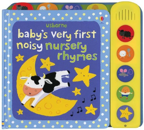 9780794533175: Baby's Very First Noisy Nursery Rhymes (Baby's Very First Noisy Book)