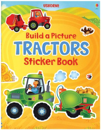 Build a Picture Tractors Sticker Book (Build a Picture Sticker Books): Lovell, Katie