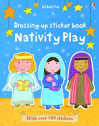 9780794533403: Dressing Up Sticker Book Nativity Play (First Sticker Books)