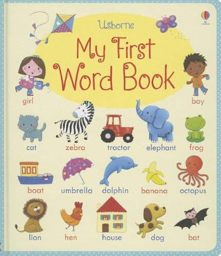 My First Word Book: Brooks, Felicity