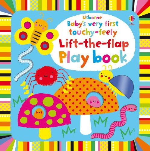 9780794533861: Baby's Very First Touchy-Feely Lift the Flap Playbook (Baby's Very First Board Book)