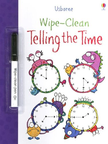 9780794534035: Wipe-Clean Telling the Time [With Wipe-Clean Pen] (Usborne Wipe-Clean)