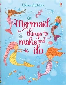 9780794534226: Mermaid Things to Make and Do
