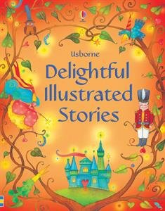 9780794535414: Delightful Illustrated Stories (Usborne Illustrated Stories)