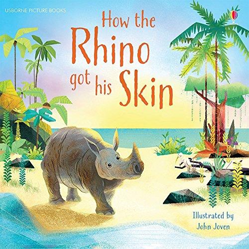 How the Rhino Got His Skin: Rudyard Kipling