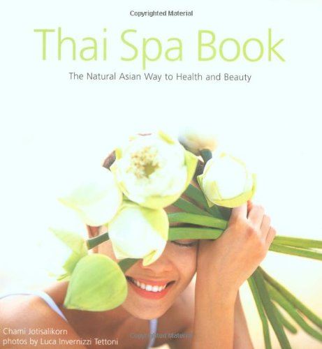 9780794600969: Thai Spa Book: The Natural Asian Way to Health and Beauty