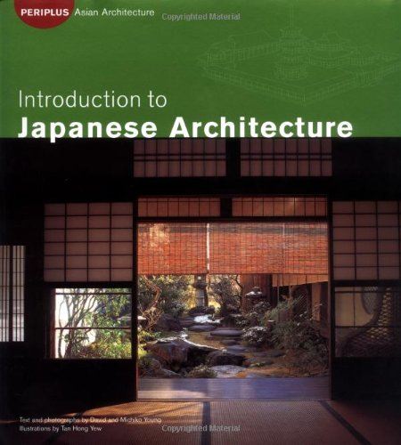 9780794601003: Introduction to Japanese Architecture (Periplus Asian Architecture Series)
