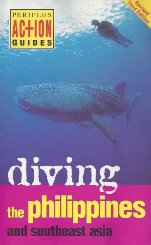 Periplus Action Guides: Diving Philippines and Southeast Asia (Periplus Action Guides) (9780794601331) by Espinosa, David; Mitchell, Heneage; Muller, Kal; Nichols, Fiona; Williams, John