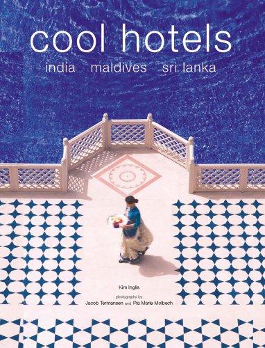 9780794601737: Cool Hotels: India, Maldives, Sri Lanka