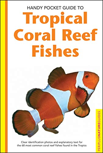9780794601867: Handy Pocket Guide to Tropical Coral Reef Fishes (Handy Pocket Guides)