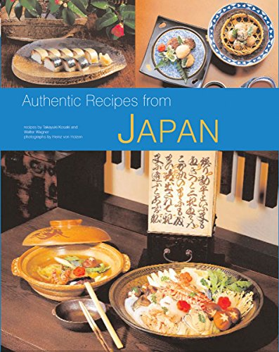 9780794602093: Authentic Recipes from Japan (Authentic Recipes Series)