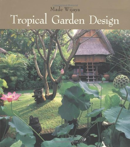 9780794602420: Tropical Garden Design
