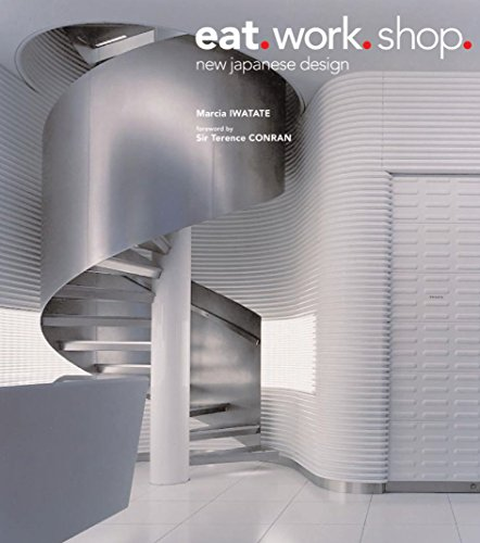 Eat, Work, Shop. New Japanese Design
