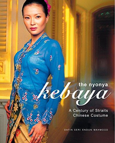 9780794602734: The Nyonya Kebaya: A Showcase of Nyonya Kebayas from the Collection of Datin Seri Endon Mahmood