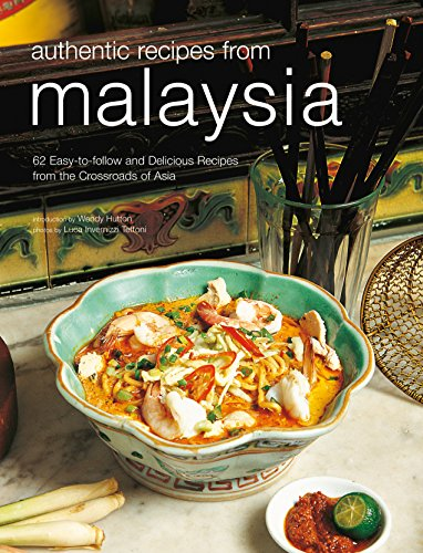 9780794602963: Authentic Recipes from Malaysia (Authentic Recipes Series)