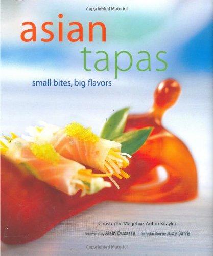 9780794603144: Asian Tapas: Small Bites, Big Flavors