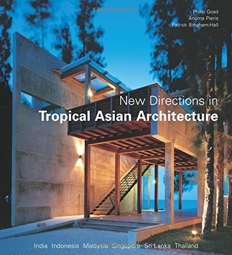 9780794603182: New Directions In Tropical Asian Architecture