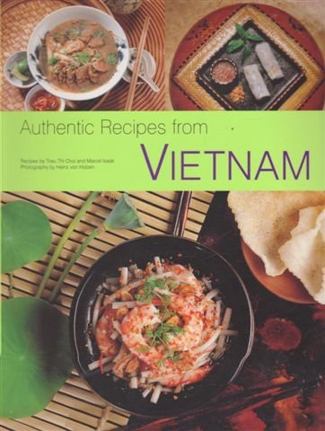 9780794603281: Authentic Recipes From Vietnam