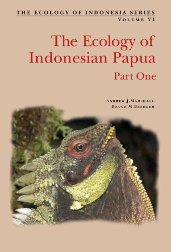 The Ecology of Papua: Part One: Marshall, Andrew J., Beehler, Bruce M.
