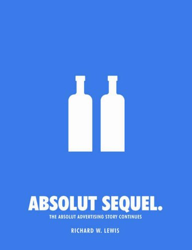 9780794604011: Absolut Sequel.: The Absolut Advertising Story Continues