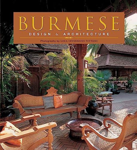 Burmese Design & Architecture: Falconer, John; Moore, Elizabeth; Tettoni, Luca Invernizzi; ...