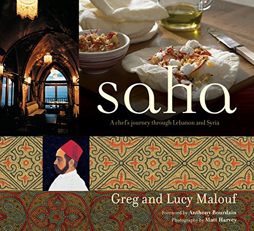 9780794604905: Saha: A Chef's Journey Through Lebanon and Syria [Middle Eastern Cookbook, 150 Recipes]