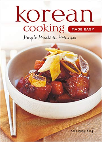 9780794604974: Korean Cooking Made Easy: Simple Meals in Minutes [Korean Cookbook, 56 Recpies] (Learn to Cook Series)