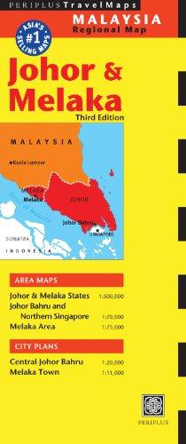 9780794607272: Johor & Melaka Travel Map Third Edition (Periplus Travel Maps Malaysia Regional Map)
