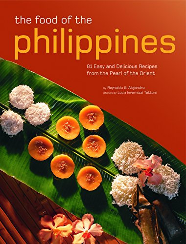 The Food Of The Philippines: 81 Easy: Alejandro, Reynaldo G./