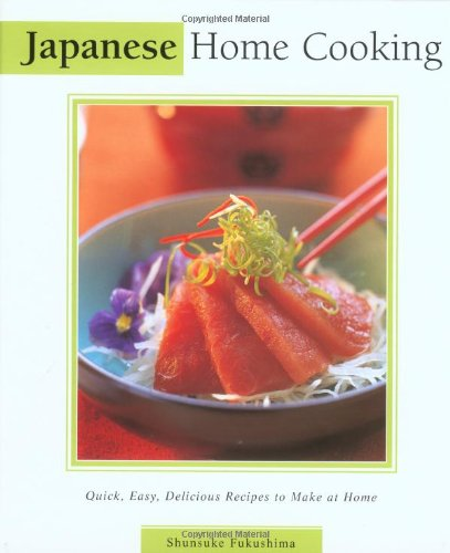 9780794650032: Japanese Home Cooking: Quick, Easy, Delicious Recipes to Make at Home (Essential Asian Kitchen Series)