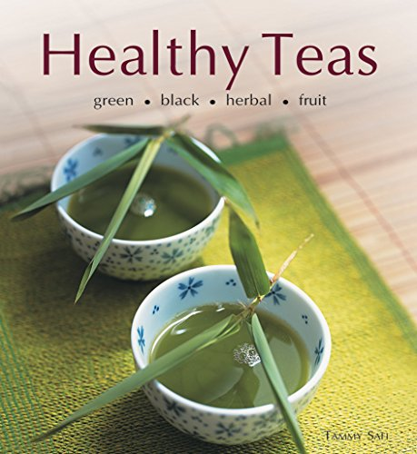 9780794650049: Healthy Teas: Green-Black-Herbal-Fruit