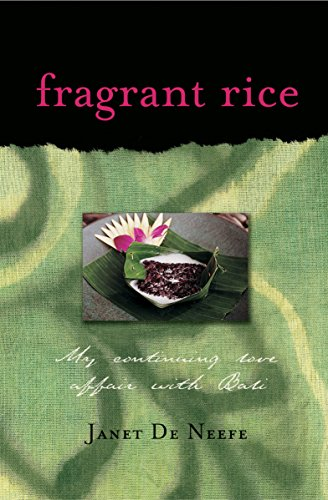 9780794650285: Fragrant Rice: My Continuing Love Affair with Bali