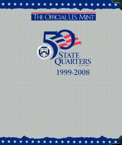 9780794807603: The Official U.S. Mint 50 State Quarters 1999-2008 (P and d Album)