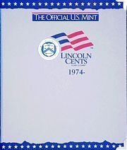 The Official U.S. Mint Lincoln Cents Coin Album: 1974-: H E Harris & Company