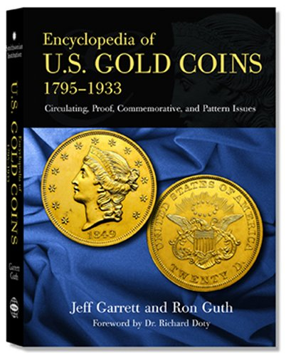 Encyclopedia Of U.s. Gold Coins