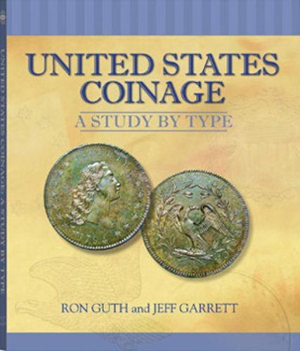 9780794817824: United States Coinage: A Study By Type