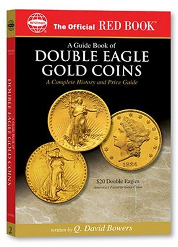 9780794817848: An Official Red Book: A Guide Book of Double Eagle Gold Coins: A Complete History and Price Guide (Official Red Books)
