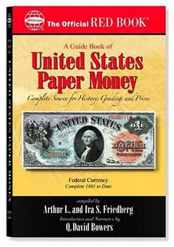 9780794817862: A Guide Book Of United States Paper Money: Complete Source for History, Grading, and Prices (Official Red Book)